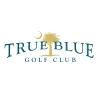 True Blue Golf Club CaliforniaCaliforniaCaliforniaCaliforniaCaliforniaCaliforniaCaliforniaCaliforniaCaliforniaCaliforniaCaliforniaCaliforniaCaliforniaCaliforniaCaliforniaCaliforniaCaliforniaCaliforniaCaliforniaCalifornia golf packages